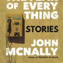 Danahey On the Loose: John McNally and The Fear of Everything